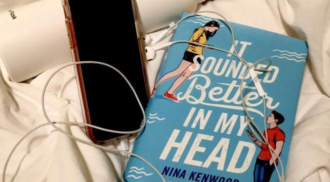 "Review of ""It Sounded Better in My Head"" by Nina Kenwood"